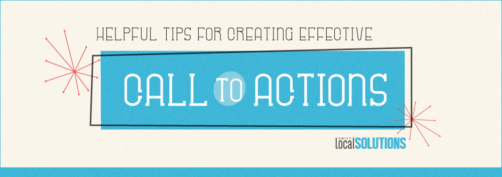 INFOGRAPHIC: Helpful Tips for Creating Effective Call-to-Actions